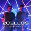 The 2CELLOS – Let there be Cello - Rezension
